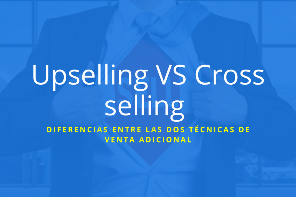 diferencia entre upsell y cross sell